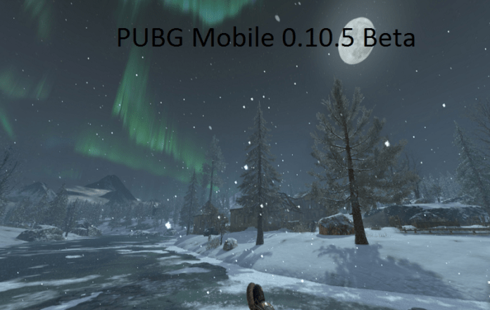 скачать PUBG Mobile 0.10.5 Beta APK для Android и iOS
